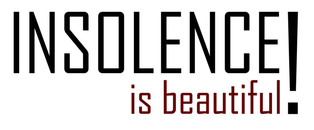 logo Insolence is beautiful!